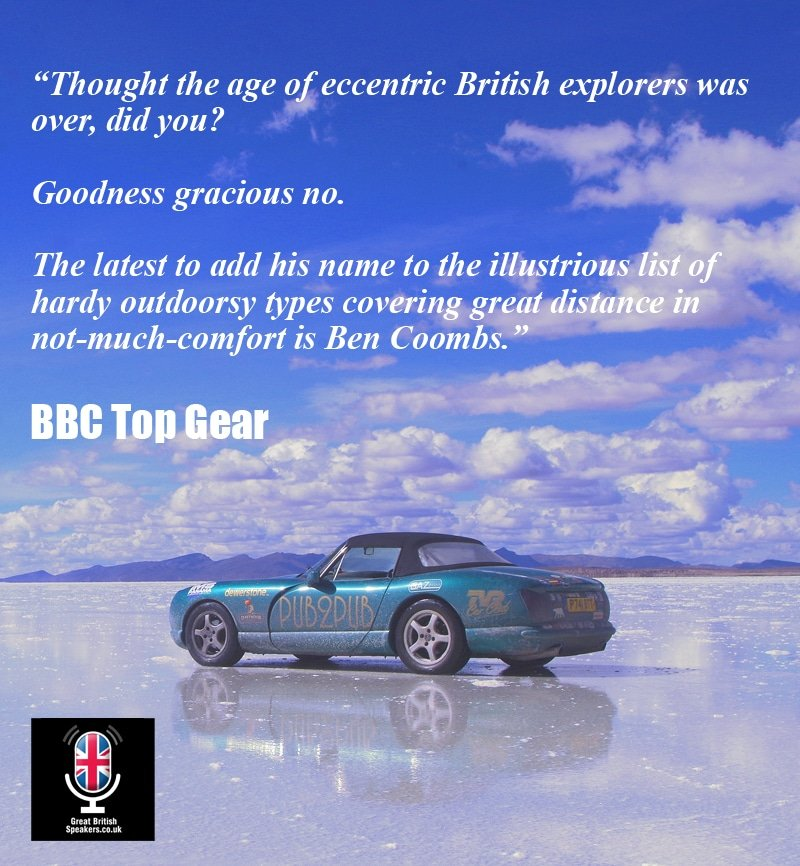 Ben Coombs Car automotive adventurer inspirational Expedition Leader Author Travel Writer at Great British Speakers