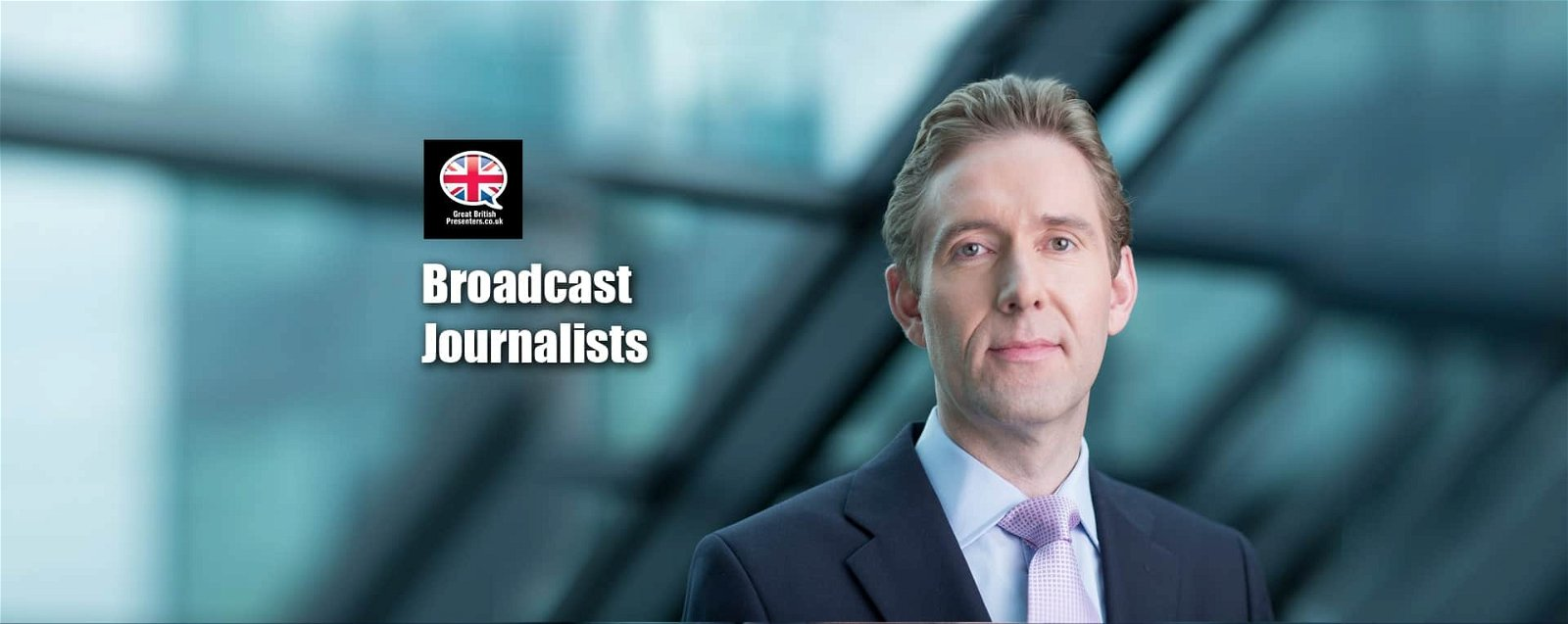 Broadcast Journalists News Anchors Interviewers at Great British Presenters-min