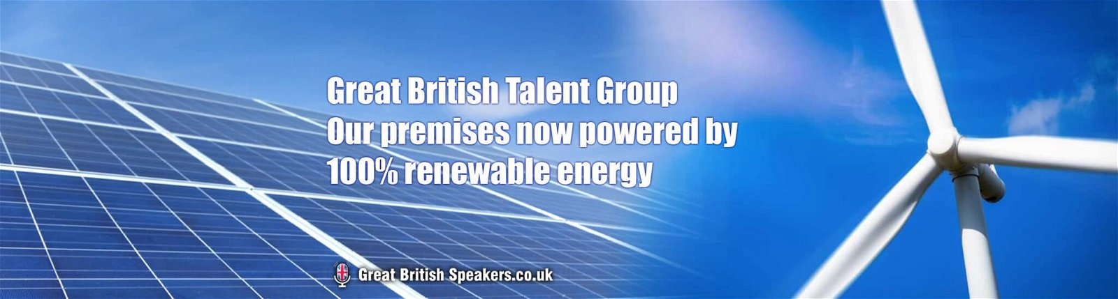 Great British Talent Group powered by sustainable energy